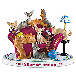 "Blake Jensen ""Home Is Where My Chihuahuas Are"" Dog Figurine"